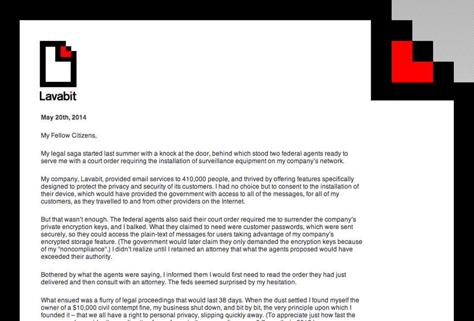 Lavabit shut down its service rather than comply with the NSA
